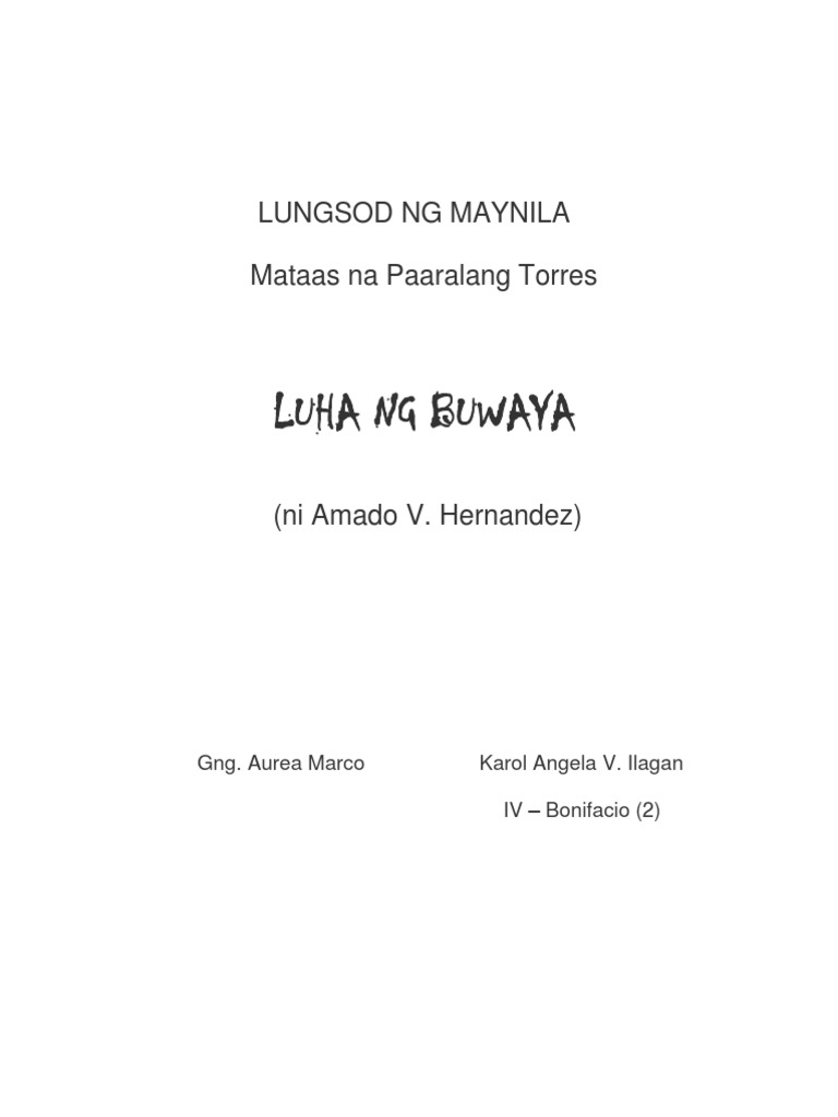 """summary of luha ng buwaya One of these was his """"luha ng buwaya"""" (luha ng buwaya) amado vera hernandez essay editing for only $139 per page summary: """"the social."""