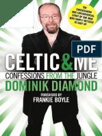 Celtic & Me by Dominik Diamond