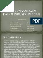 PENGGUNAAN ENZIM Dalam Industri Pangan