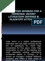 Jude Wynn Worked for a Personal Injury Litigation Defense & Plaintiff Attorney