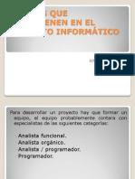 AGENTES QUE INTERVIENEN EN EL PROYECTO INFORMÁTICO (1)