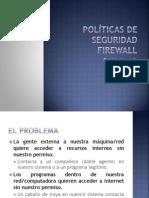 Políticas de seguridad firewall