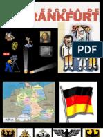 Escola de Frankfurt - 2011