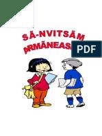 S-anvitsãm armãneashti
