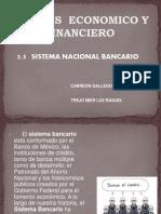 SISTEMA BANCARIO MEXICANO(1)