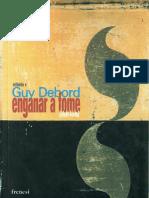 Guy Debord - Enganar a Fome