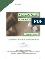 A Usina de Açúcar e Sua Automação - Paulo Roberto Ribeiro (SMAR)