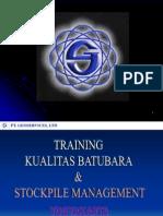 Kualitas Batubara & Management Stockpile