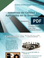 Sistemas de Calidad y Aplicación en la Empresa