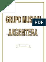 Wilton Oltmanns. Grupo Musical ARGENTERA
