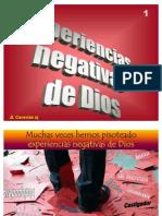 Caravias. 1-01 Experiencias Negativas de DIOS