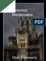 Iñaki Santamaría Carbajo - Cuentos Medievales