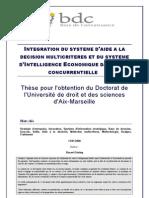 Integration Du Systeme d Aide a La Decision Multicriteres Et Du Systeme d Intelligence que Dans l Ere Concurrentielle