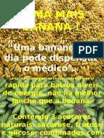 BANANA - Alimentos - Nutrição - Potássio - Vitaminas - Carboidratos - Saúde