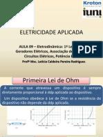 Aula 09 Eletrodinâmica 1ª Lei de Ohm Geradores Associação Resistores Circuitos Potência RC Semicondutores vs97