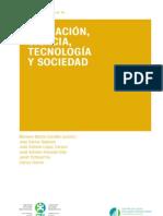 EDUCACIÓN, CIENCIA, TECNOLOGÍA Y SOCIEDAD