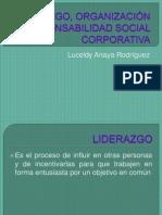 LIDERAZGO, ORGANIZACIÓN Y RESPONSABILIDAD SOCIAL CORPORATIVA [Autoguardado]