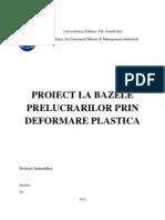 Bazele Prelucrarilor Prin Deformare Plastica