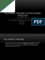Taylorismo, Fordismo e Estruturação produtiva