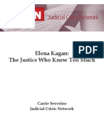 Elena Kagan the Justice Who Knew Too Much Judicial Crisis Network