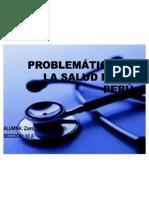 PROBLEMÁTICA DE LA SALUD EN EL PERÚ