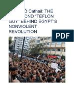 "Maidhc Ó Cathail - THE JUNK BOND ""TEFLON GUY"" BEHIND EGYPT'S NONVIOLENT REVOLUTION"
