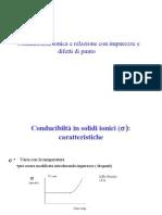 Chimica Dei Materiali I - II Modulo - Conducibilit Nei Solidi Ionici