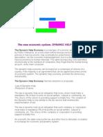 The new economic system. DYNAMIC HELP ECONOMY.