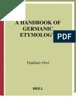 A Handbook of Germanic Etymology (Vladimir Orel, 2003)