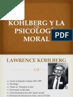 EXPO KOHLBERG Y LA PSICOLOGÍA MORAL