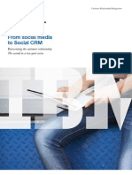 """From social media to Social CRM"". Reinventing the customer relationship. The second in a two-part series"