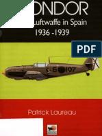 Condor, The Luftwaffe in Spain 1936 1939. Patrick Laureau