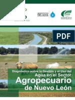 Diagnóstico sobre la Gestión y el Uso del Agua en el Sector Agropecuario de Nuevo León