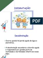 Desidratação - Saúde da criança - 6° Período Enfermagem