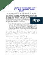 La Pugna Entre El Reform Ad Or Juan Calvino y El mÉdico y TeÓlogo EspaÑol Miguel Servet