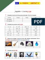 Exercicis Unitat 3 - Ortografia - L'ús de g i gu