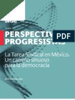 La tarea sindical en México. Un camino sinuoso para la democracia.