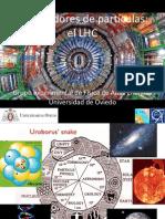 El acelerador de partículas LHC - Semana Ciencia 2011 en la Universidad de Oviedo