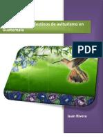 Manual Con Criterios de Mercadeo Para Destinos de Aviturismo en Guatemala