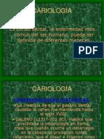 CARIOLOGÍA