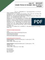 Aula 01 - Revisão Bibliografia, Inoculação, Meios e colorações