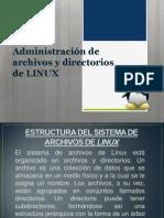 Administración de archivos y directorios de LINUX