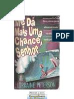 Lorraine Peterson - Me dá mais uma chance, Senhor