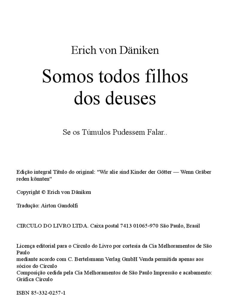 Erich von daniken somos todos filhos dos deuses fandeluxe Images