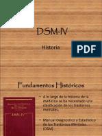 DSM IV History