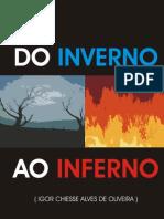 Igor Chiesse - Do Inverno Ao Inferno