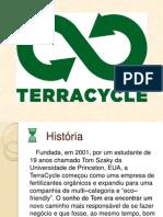 Quando o lixo vira design, TerraCycle