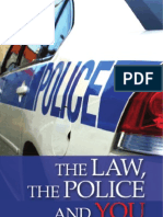 The Law the Police and You En