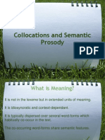 Collocations and Semantic Prosody