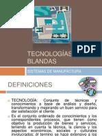 TECNOLOGÍAS BLANDAS